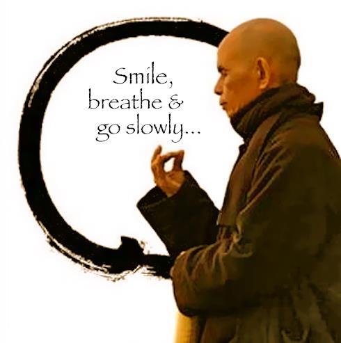 smile breathe and go slow TNH